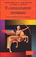 Il consumatore centauro