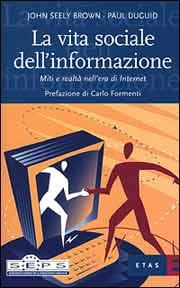 La vita sociale dell'informazione