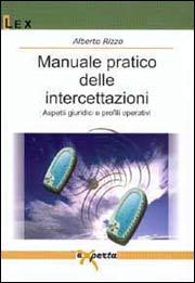 Manuale pratico delle intercettazioni
