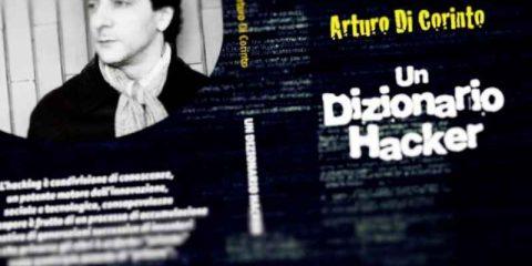 Università di Salerno, martedì 4 novembre presentazione del libro di Arturo Di Corinto 'Un dizionario hacker'