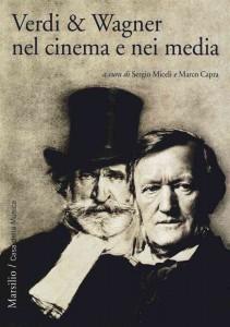 Verdi e Wagner nel cinema e nei media