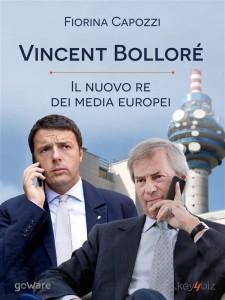 Copertina del libro Vincent Bolloré, il nuovo re dei media europei
