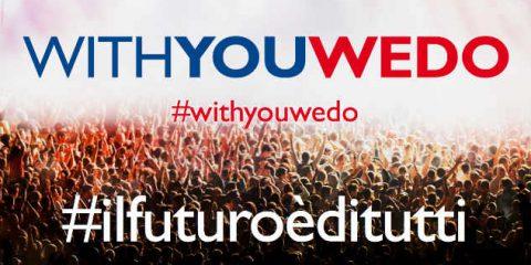 Crowdfunding, parte da Milano la terza edizione di 'WithYouWeDo'