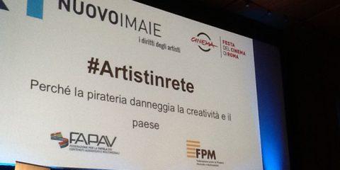 #Artistinrete contro la pirateria: danni per 500 milioni all'anno alla creatività italiana