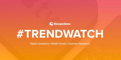 dcx. Neosperience Trendwatch 2: idee per migliorare la strategia digitale