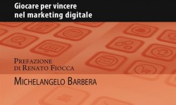 Giocare per vincere nel marketing digitale.