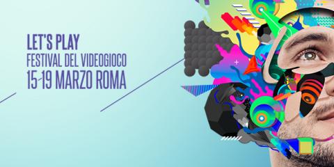 Let's Play, parte il festival del videogioco a Roma