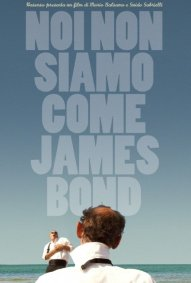 noi-non-siamo-come-james-bond-la-locandina-del-film-259090_jpg_191x283_crop_q85