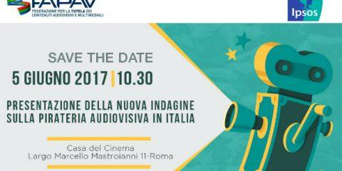 Audiovisivo: presentazione nuova indagine FAPAV/Ipsos sulla pirateria il 5 giugno a Roma