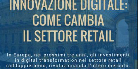 Innovazione digitale, come cambia il settore retail