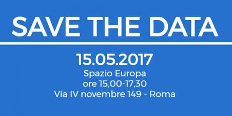 Save the Data. 15 maggio 2017: Il Regolamento europeo privacy, la PA e i cittadini. Cosa cambierà?