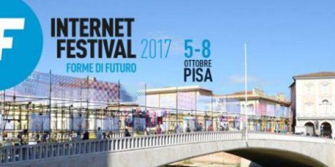 Internet Festival 2017, ecco tutti gli eventi da non perdere
