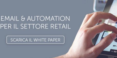 MailUp, nuovo white paper 'Email & Automation per il settore retail'