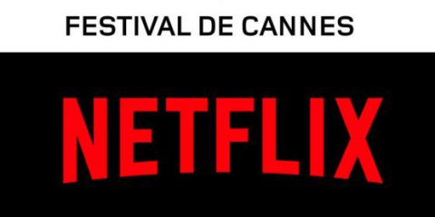 Cannes 2018-Netflix, storia di un divorzio annunciato