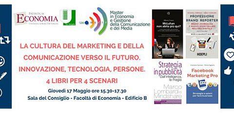 Marketing e comunicazione, il 17 maggio a Roma Tor Vergata l'evento '4 libri per 4 scenari'