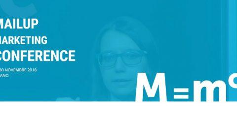 MailUp Marketing Conference, tutte le novità dell'edizione 2018