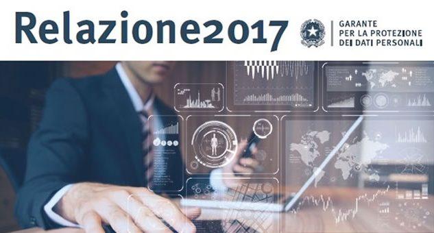 relazione annuale 2017 garante privacy