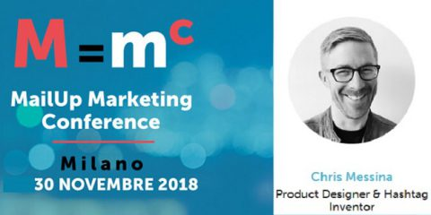 MailUp Marketing Conference 2018, il 30 novembre a Milano arriva Chris Messina l'inventore dell'hashtag