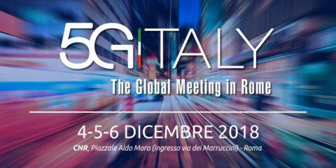 Agenda del Convegno '5G Italy, The Global Meeting in Rome'. 4-5-6 dicembre 2018