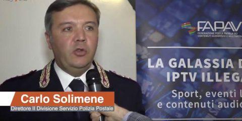 IPTV illegali e pirateria audiovisiva. Intervista a Carlo Solimene (Polizia Postale)