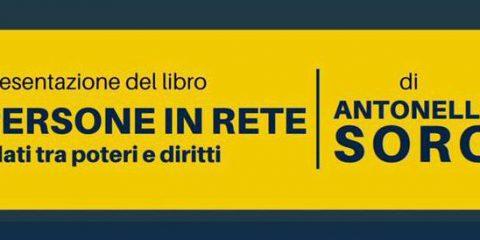 Persone in rete, il 14 dicembre a Milano presentazione del libro di Antonello Soro