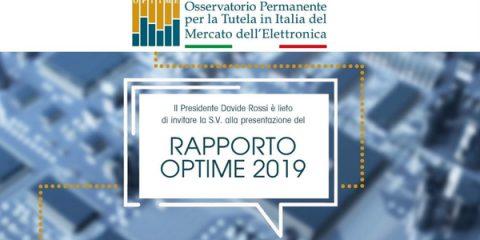 Tutela del mercato dell'elettronica in Italia. Relazione annuale OPTIME 2019. Roma, 27 giugno 2019