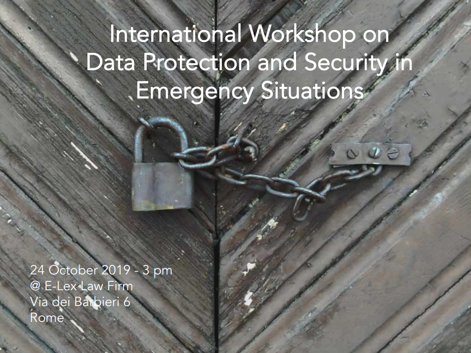 International Workshop on Data Protection and Security in Emergency Situations