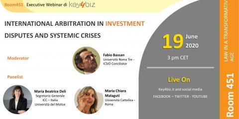 """Room 451: """"International Arbitration inInvestment Disputes and Systemic Crises"""", in diretta il 19 giugno alle 15. Gli Executive Webinar di Key4biz"""