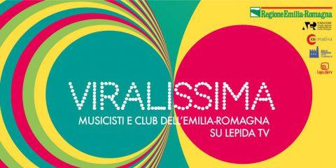 """""""Viralissima"""", da oggi al 28 luglio su Lepida Tv più di 200 musicisti live"""