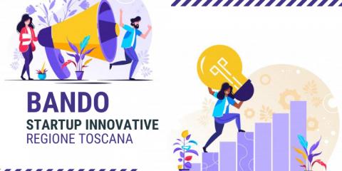 Startup innovative, contributi fino al 50% dalla Regione Toscana
