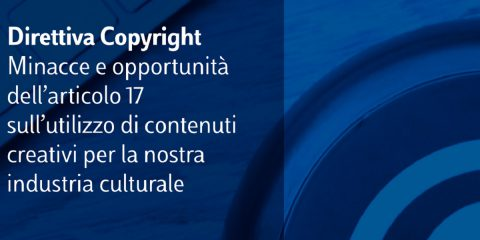 Industria culturale e contenuti creativi, il 22 gennaio evento online sulla Direttiva Copyright