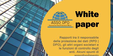 DPO, il white paper per gestire meglio i rapporti con società ed enti. Intervista a Rodolfo Mecarelli (ASSO DPO)