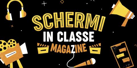 Da 'schermi in classe' al video magazine degli studenti. La media education a scuola