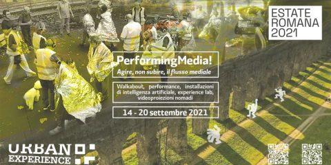 Performing Media, al via il progetto dal 14 al 20 settembre a Roma