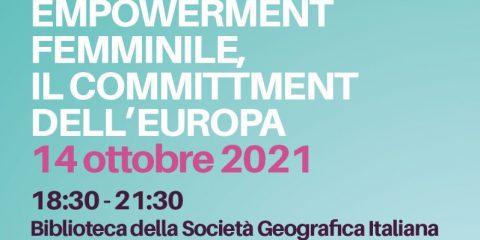"""""""Empowerment femminile: il commitment dell'Europa!"""", l'evento il 14 ottobre a Roma"""